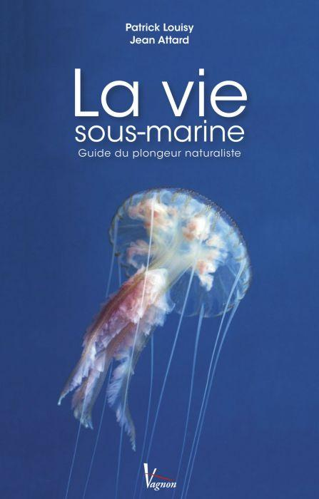 Guide du plongeur naturaliste